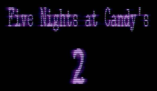 Five Nights at Candy's 2 (Official) Free Download