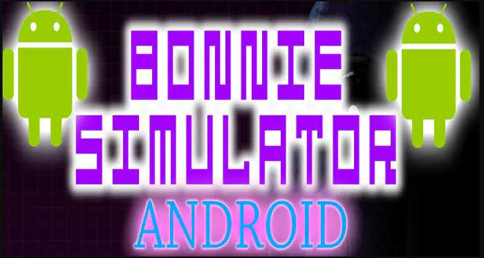 Bonnie Simulator APK Free Download