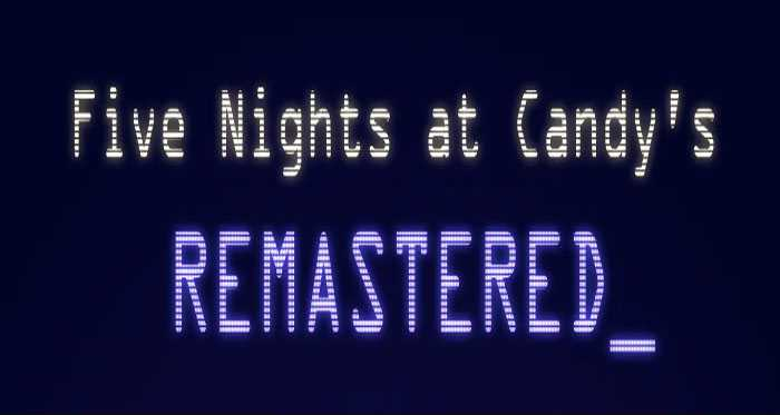 Five Nights at Candy's Remastered APK Free Download