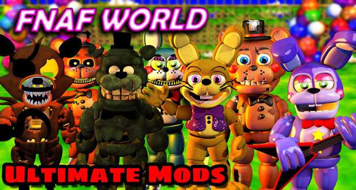 FNaF World Mods (Official) Free Download