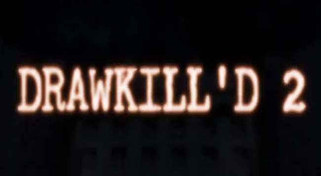 DRAWKILL'D 2 Free Download