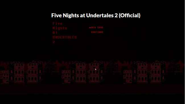 Five Nights at Undertales 2 (Official) Free Download