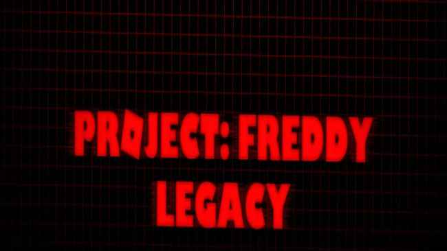 Project: Freddy Legacy Free Download