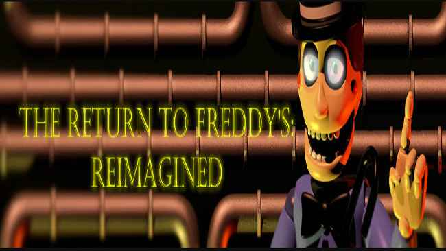 The Return To Freddy's: Reimagined (Unofficial) Free Download