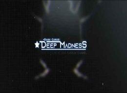 DARK CURSE: Deep Madness Free Download