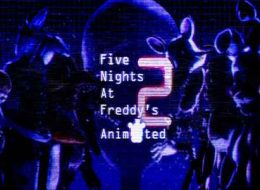 Download Five Nights At Freddy's 2 Animated