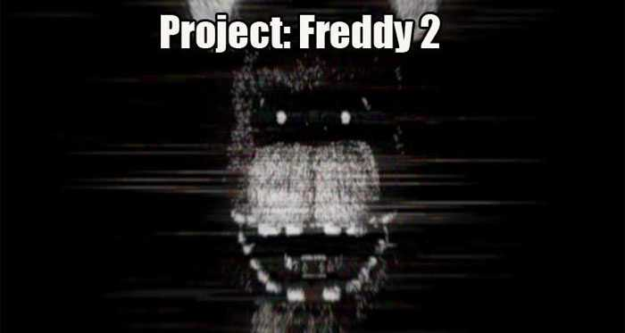 Project: Freddy 2 Download