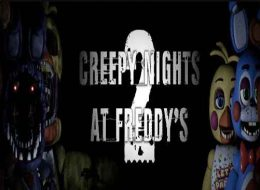 Creepy Nights at Freddy's 2