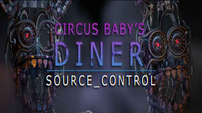 Circus Baby's Diner: SOURCE-CONTROL