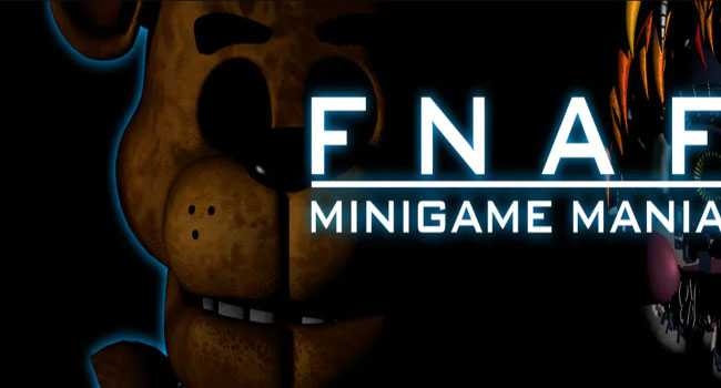 FNAF: Minigame Mania Download for PC