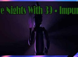 The Five Nights With 39 - Impurity Free Download