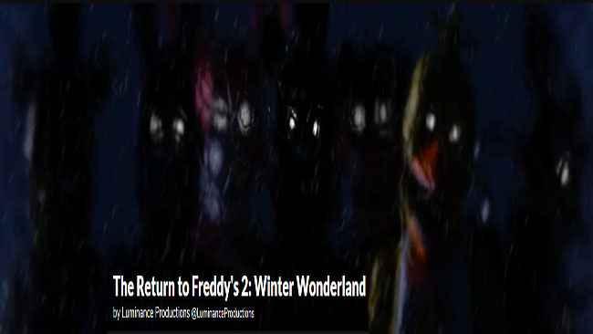 The Return to Freddy's 2: Winter Wonderland Free Download