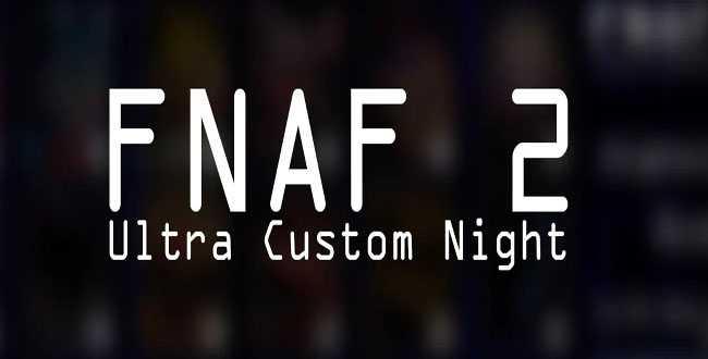 Five Nights at Freddy's 2 Ultra Custom Night free download on fnaf-gamejolt